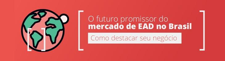 Conheça o mercado de EAD ao criar um curso online